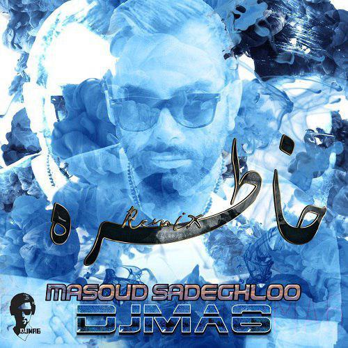 sadeghloo khatere DJMA6