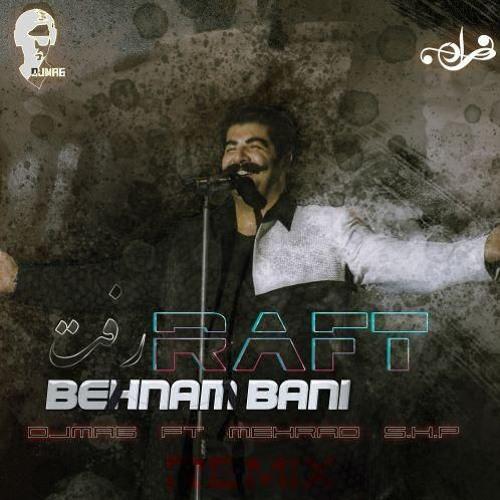 Behnam Bani - Raft ( DJMA6 )