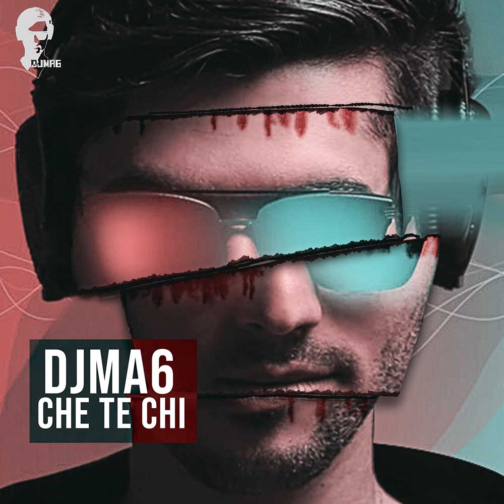 DJMA6 - Che Te Chi Cover