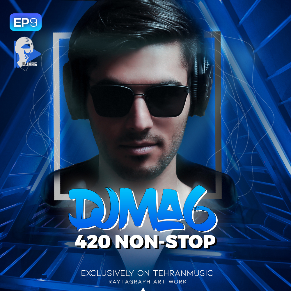 #420 Non-Stop by DJMA6