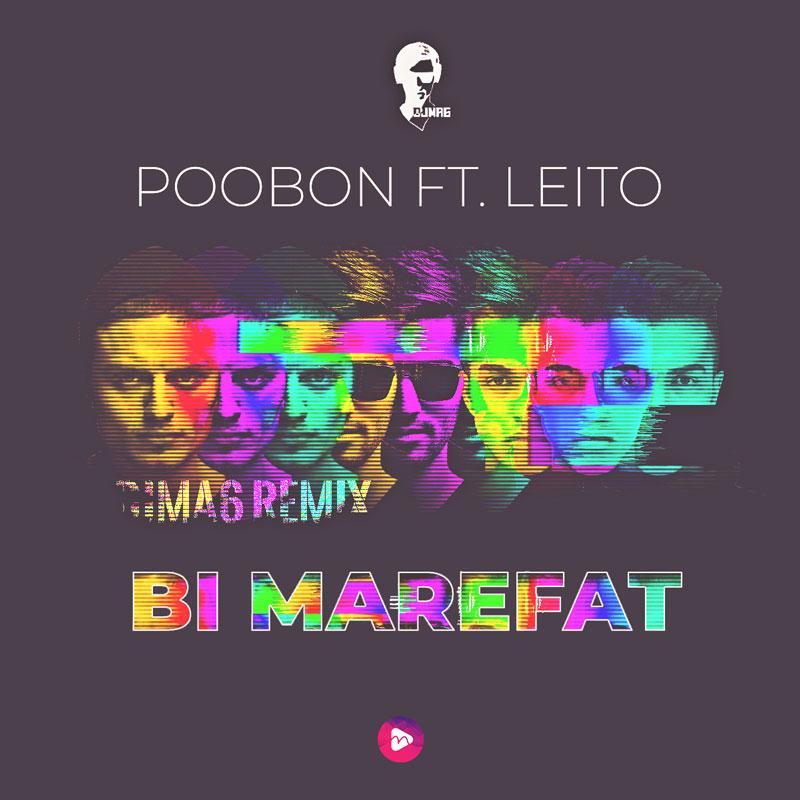 PooBon Ft. Leito Bi Marefat (Dj MA6 Remix)