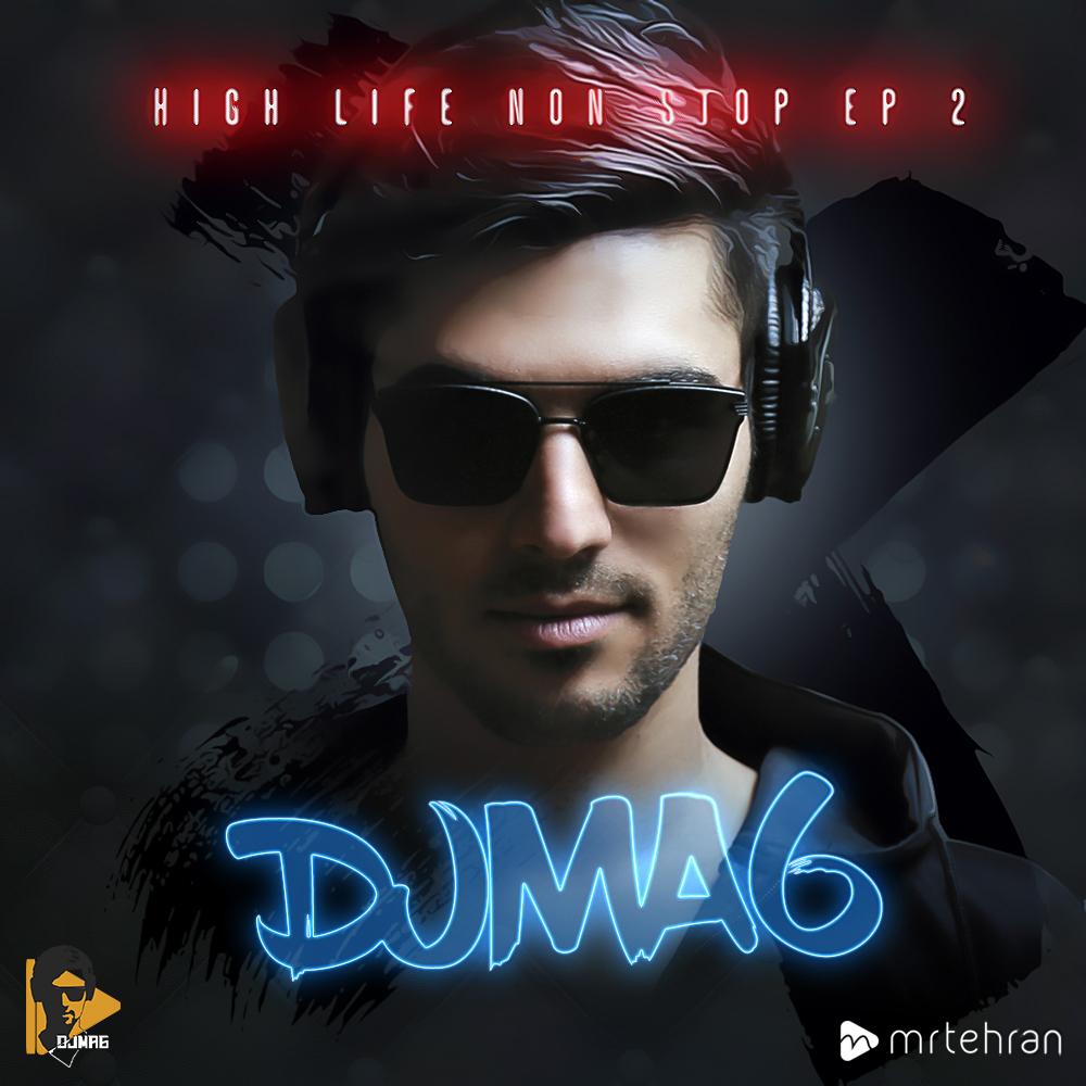 DJM6 High life Non-Stop EP2