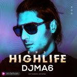 djma6 highlife episode 03