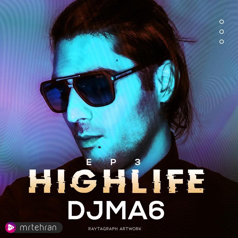 djma6 highlife episode 03
